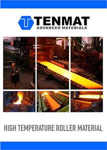 High Temperature Rollers Brochure - TENMAT