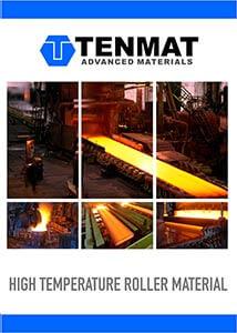High Temperature Rollers Brochure - TENMAT