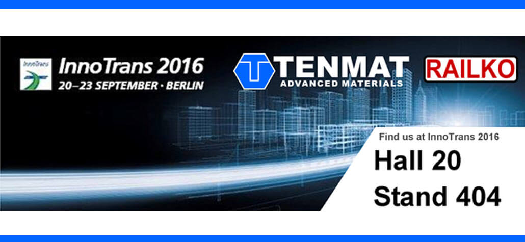 Meet TENMAT-RAILKO at InnoTrans 2016