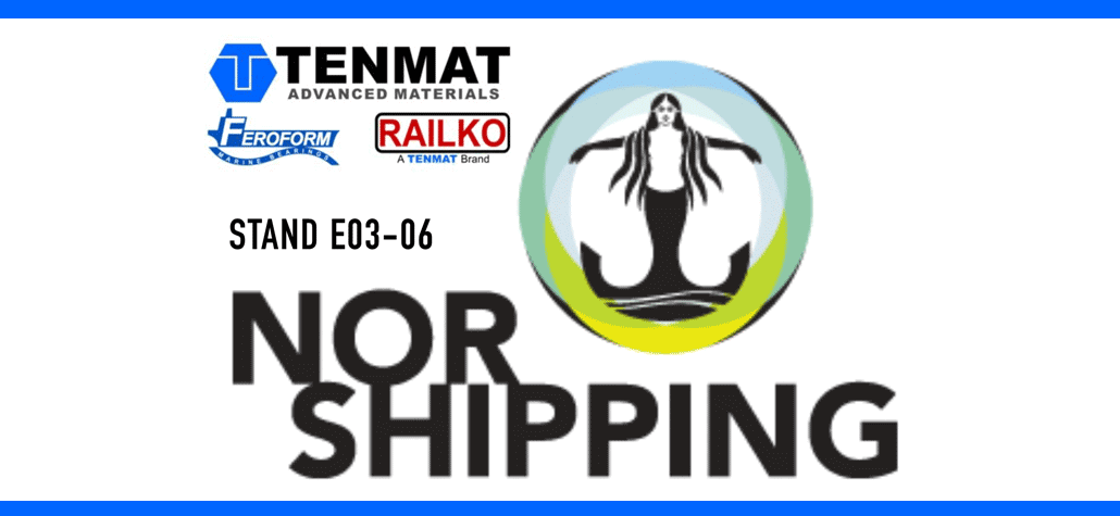Tenmat exhibits at stand E03-06 during Nor-Shipping