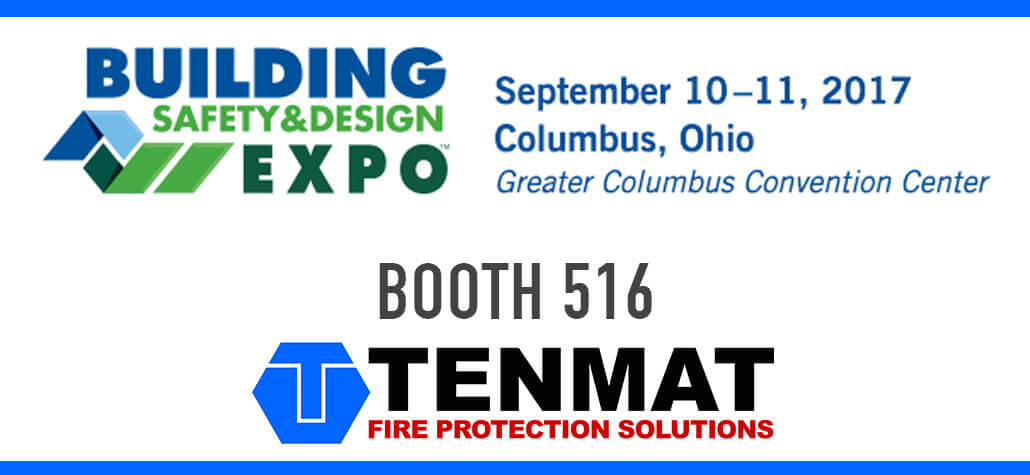 Be TENMAT's guest at the 2017 Building Safety & Design Expo